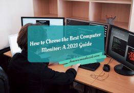 How to Choose the Best Computer Monitor A 2021 Guide